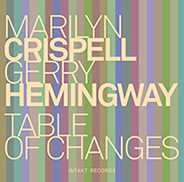 Table of Changes Marilyn Crispell and Gerry Hemingway